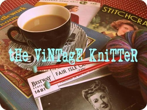 The Vintage Knitter